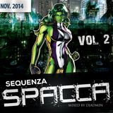 Sequenza Spacca Vol2