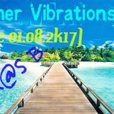 Luk@S B - Summer Vibrations ( Live 01.08.2k17 )