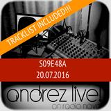 Andrez LIVE! S09E48A On 20.07.2016