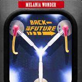 MELANIA WONDER - BACK TO THE FUTURE. djset