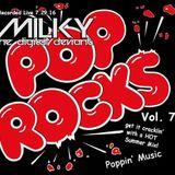 Milky - Pop Rocks Vol 7
