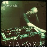 IA MIX 25 Dexorcist