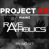 PROJECT XX PROMO SET (RAVE-AHOLICS)