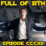 Episode CCCXII: Middle Chapters