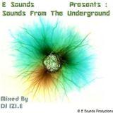 Dj IZI.E - Sounds From The Underground [July 2010]