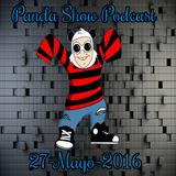 Panda Show - Mayo 27, 2016 - Podcast.