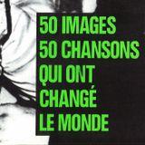 50 chansons qui ont changé le monde