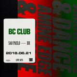 2018.06.21 - Amine Edge & DANCE @ BC Club, Sao Paulo, BR
