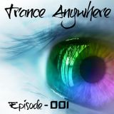 Trance Anywhere - Episode 001 (18.02.2014)