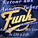 live dj fab mix  special funk a l'ancienne  le 09/09/2019 live music radio