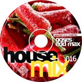 House Mix 016 by Goses & Edd Max