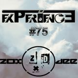 Experience Set #75 (Multi Experience) - 04.06.2015. - Zox & Dee Guestmix