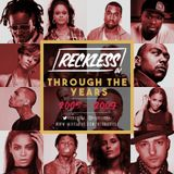 @RECKLESSDJ_ - Through The Years: 2005 - 2009