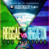 Reggae vs Reggaeton The Mixtape
