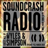 Soundcrash Radio Show - Episode 23 - March 2015 - Wyles & Simpson