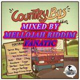 Country Bus Riddim (chimney records) Mixed By MELLOJAH RIDDIM FANATIC
