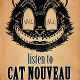 Cat Nouveau - episode #150 (12-03-2018)