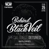 Behind The Black Veil #006 - Nemesis whit Detuned