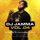 DJ JAMMA VOL 4 - Bringing In The Summer Part III