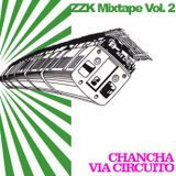 ZZK Mixtape Vol 2 - Chancha Vía Circuito