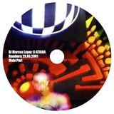DJ Mix - Marcos López - Atisha 29. März 2001 - Main Part