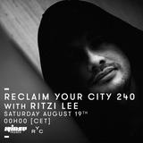 Reclaim Your City 240 | Ritzi Lee