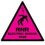 RNR - Electric Shock #029 (October '14)