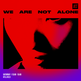 We Are Not Alone - 7th January 2017