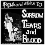 Fela Kuti & Africa 70 — Sorrow, Tears and Blood