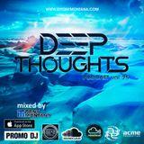 Deep Thoughts podcast # 25 with Dj Tony Montana [MGPS 89,5 FM] 08.09.2018
