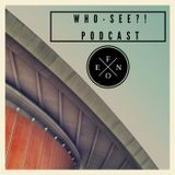 WHO-SEE ?! podcast 01