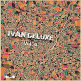 Ivan Deluxe Vol 6 - Rondo Exclusives