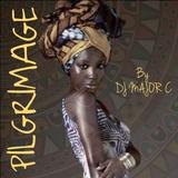 PILGRIMAGE by DJ MAJOR C