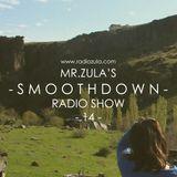 Mr. Zula's Smoothdown #14 - 25.04.13 @ Radio Zula
