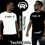 Duo K - TechNOlife vol 1 for raving.fm