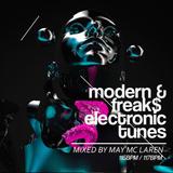 MML - Modern & Freak$ Electronic Tunes [115BPM / 117BPM]| February 5th, 2016