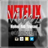 Dj WonderBoi Presents - Netflix Vibez