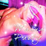 JeffRey remix - Wanna Party(320kbps Jeff Rey remix)