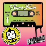 DJ Bob - SuperFunk Pt. 02 - www.partyunit.com