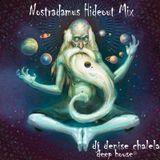 Nostradamus Hideout Mix (ago2012)