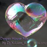 Deeper House Mix 04.2012