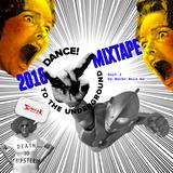 Dance To The Underground 2018 Mixtape Part 2 by Nacho Ruiz DJ