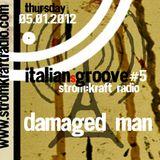 Italiansgroove at StromkraftRadio with Damaged Men