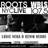Kevin Hedge & Louie Vega Roots NYC Live on WBLS 05-04-2019