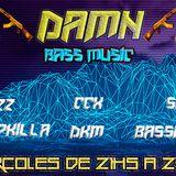 Damn #007 en Pelagatos IRadio Ccx-Bassmac-Skrip-Dkm-Dropkilla-Diazz ☯Bass Music☯