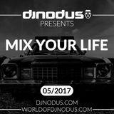Djnodus Mix Your Life 05 - 2017