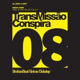 08 TransMissão Conspira - radioZERO - 30-11-2005