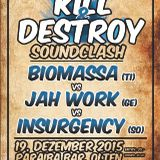 Kill & Destroy Soundclash 2015