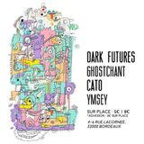 Dark Futures mix for Findout, Bordeaux