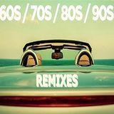 Best of 60s 70s 80s 90s Remixes (2016)